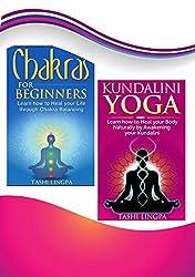 Natural Healing: Bundle: Book 1: Chakras for Beginners + Book 2: Kundalini Yoga (natural healing, energy healing) (English Edition)