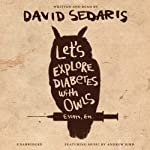 Let's Explore Diabetes with Owls | David Sedaris