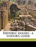 Historic Houses, , 117182842X