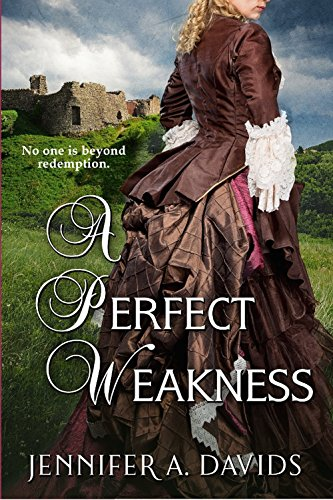 A Perfect Weakness by [Davids, Jennifer A.]