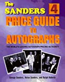 The Sanders Price Guide to Autographs, George Sanders, 1570900329