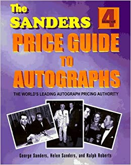Sanders Price Guide to Autographs (Sander's Autograph Price Guide)