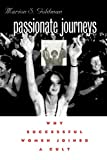 img - for Passionate Journeys: Why Successful Women Joined a Cult book / textbook / text book
