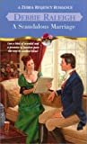 Scandalous Marriage, Debbie Raleigh, 0821773763