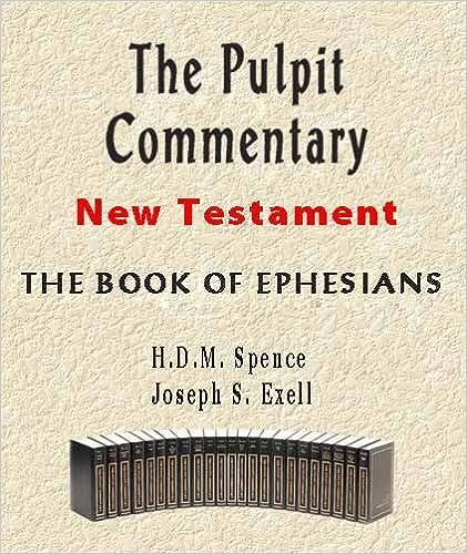 Kostenlose Downloads von Büchern im PDF-Format The Pulpit Commentary-Book of Ephesians B001UV4TXM DJVU