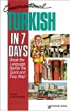 img - for Conversational Turkish in 7 Days by Tayfun & Gillian Caga (1992-01-11) book / textbook / text book