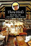Thora Hird's Book of Home Truths, Elizabeth Hird and Thora Hird, 0006280668