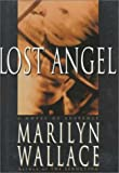 Lost Angel, Marilyn Wallace, 0385474474