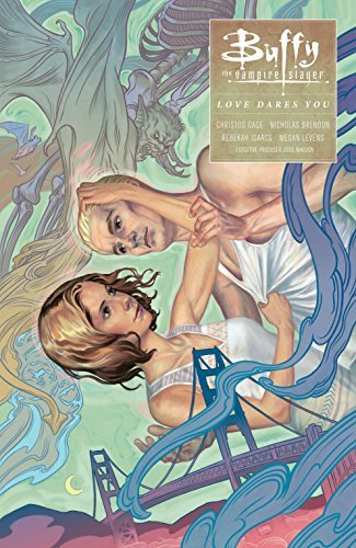 Buffy: Season Ten Volume 3 Love Dares You