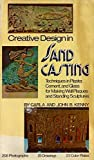img - for Creative Design in Sand Casting: Techniques in Plaster, Cement, and Glass for Making Wall Plaques and Standing Sculpture by Carla Kenny (1978-04-25) book / textbook / text book