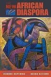 img - for The New African Diaspora book / textbook / text book