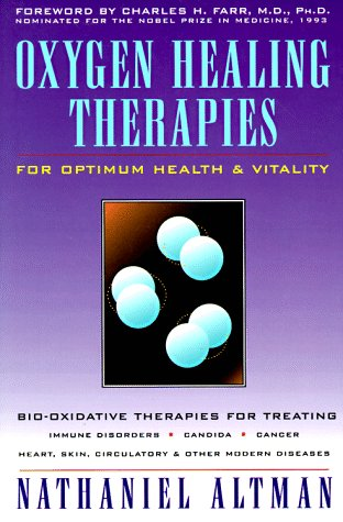 Oxygen Healing Therapies  For Optimum Health   Vitality Bio Oxidative Therapies For Treating Immune Disorders   Candida  Cancer  Heart  Skin  Circul