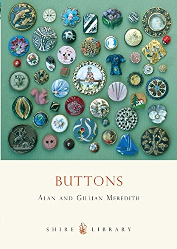 Buttons (Shire Library) (Antique Button Collectors)