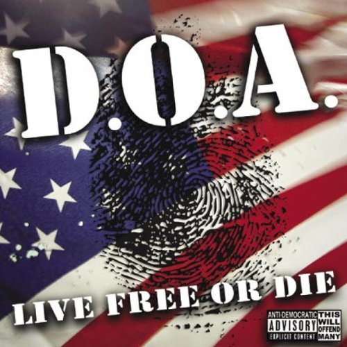 Price comparison product image Live Free Or die by D.O.A.
