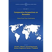 Comparative Perspectives on Remedies: Views from Four Continents, The Global Papers, Volume V