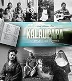 Kalaupapa: A Collective Memory (A Latitude 20 Book)
