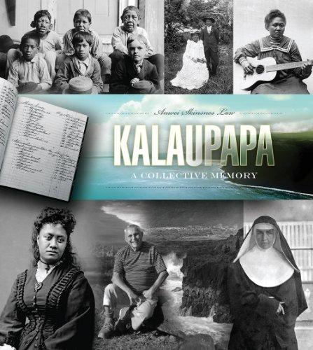 Kalaupapa: A Collective Memory