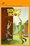 Soup's Hoop, Robert Newton Peck, 0440405890