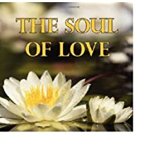 The Soul of Love (Hardcover)