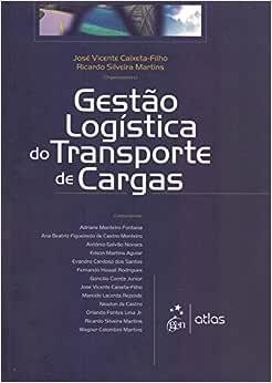 Gestão Logística De Transporte De Cargas - 9788522430413