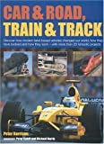 Car and Road, Train and Track, Peter Harrison and Peter Cahill, 1844760049