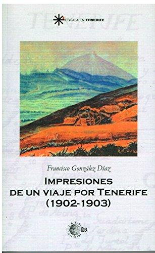Descargar Libro Impresiones De Un Viaje Por Tenerife Francisco González Díaz