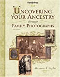 Uncovering Your Ancestry through Family Photograph