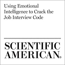 Using Emotional Intelligence to Crack the Job Interview Code Other by Krystal D'Costa Narrated by Jef Holbrook