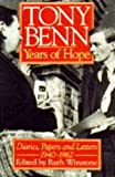 Years of Hope: Diaries, Letters and Papers, 1940-62