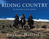 Riding Country, Philip Holden, 1869503929