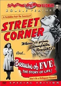 Street Corner / Because of Eve (Something Weird)