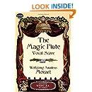 The Magic Flute Vocal Score (Dover Vocal Scores)
