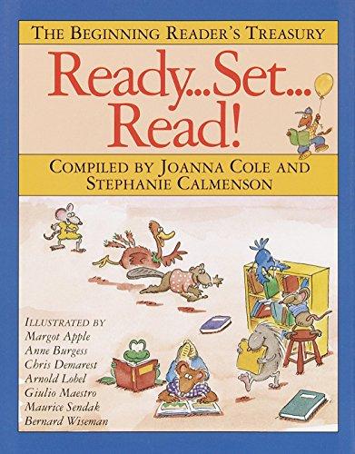 Ready, Set, Read!: The Beginning Reader's Treasury (Ready Readers)