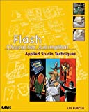 Flash Character Animation Applied Studio Techniques, Lee Purcell, 0672321998
