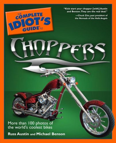 The Complete Idiot's Guide to Choppers