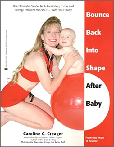 Bounce Back into Shape After Baby: From One Mom to Another