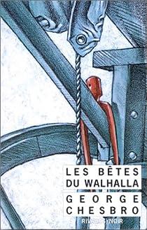 Les bêtes du Walhalla par Chesbro