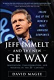 Jeff Immelt and the New GE Way: Innovation, Transformation and Winning in the 21st Century (Business Books)