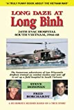 img - for Long Daze at Long Binh: The humorous adventures of two Wisconsin draftees trained as combat medics and sent off to set up a field hospital in South Vietnam book / textbook / text book