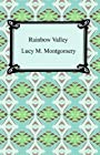 Rainbow Valley [with Biographical Introduction]