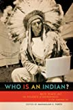 Who Is an Indian?, , 0802098185