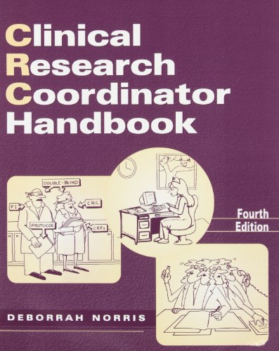 - Clinical Research Coordinator Handbook, Fourth Edition