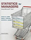 Statistics for Managers, David M. Levine and David F. Stephan, 0133130800