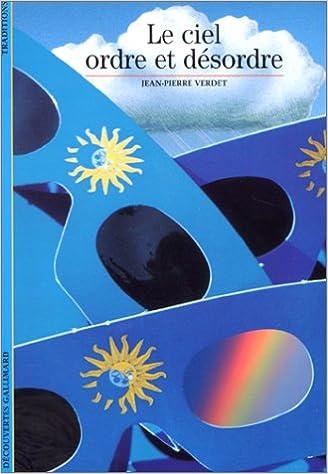 Livres Le ciel, ordre et désordre pdf, epub ebook