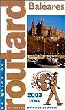 Guide du Routard : Baléares 2003/2004 par Josse