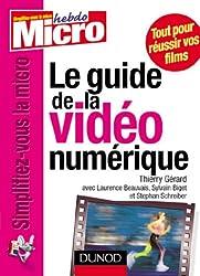 Le guide de la vidéo numérique