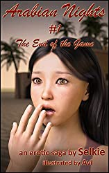 The End of the Game (Arabian Nights Book 1)