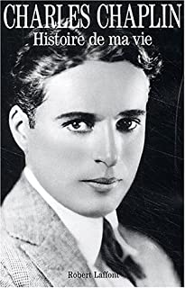 Histoire de ma vie : (my autobiography), Chaplin, Charles