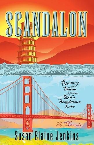 Download Scandalon: Running From Shame and Finding God's Scandalous Love PDF ePub fb2 ebook