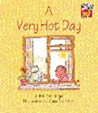 A Very Hot Day, Juliet Partridge, 0521477832